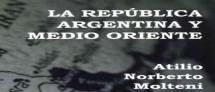 La República Argentina y Medio Oriente